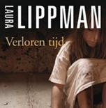 Verloren tijd van Laura Lippman