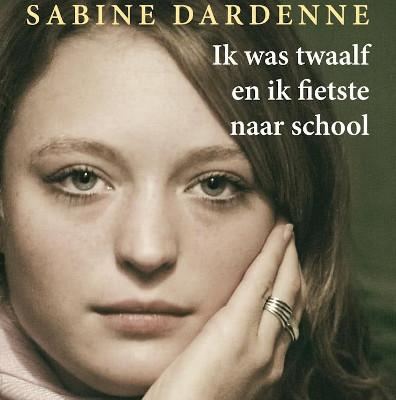 Ik was twaalf en fietste naar school - Sabinne Dardenne