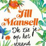 Ik zie je op het strand - Jill Mansell