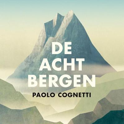 De acht bergen - Paolo Cognetti